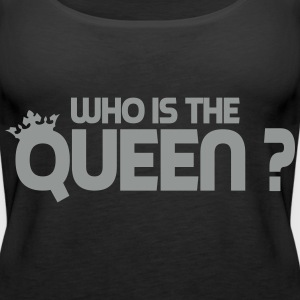 Who is the queen ? Débardeurs - Débardeur Premium Femme