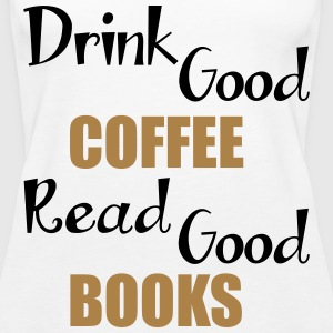 Coffee & Books Tops - Women's Premium Tank Top