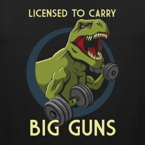 Licensed to Carry Big Guns - Men's Premium Tank Top