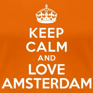Keep calm and Love Amsterdam Tee shirts - T-shirt Premium Femme