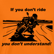 Design ~ If you don't ride
