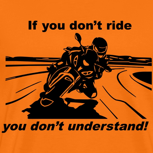 If you don't ride