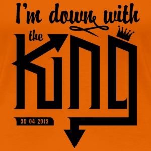 Dames shirt 'I'm down with the King' - Vrouwen Premium T-shirt
