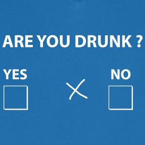are you drunk ? Tee shirts - T-shirt Homme col V