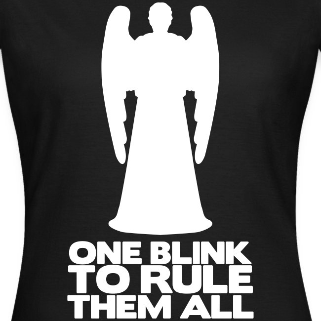 "Camiseta chica ""One blink to rule them all"""