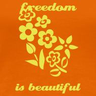 Design ~ Freedom Is Beautiful