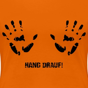 Orange Hand drauf Girlie - Frauen Premium T-Shirt