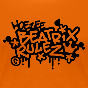 Oranje Beatrix Rulez (1 color) T-shirts - Vrouwen Premium T-shirt