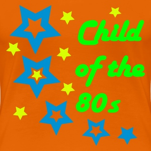 Orange Child of the 80s T-shirts - T-shirt Premium Femme