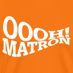 Oooh! Matron (orange) - Men's Premium T-Shirt