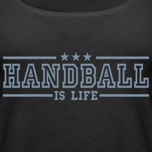 handball is life deluxe Top - Canotta premium da donna