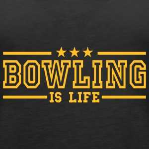 bowling is life deluxe Top - Canotta premium da donna