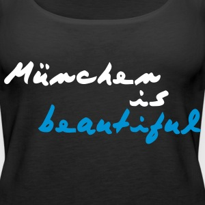 München is beautiful Tops - Frauen Premium Tank Top