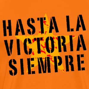 Hasta la victoria siempre (orange) - Men's Premium T-Shirt