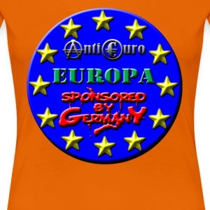 ANTI EURO, EUROPA Sponsored by Germany T-Shirts - Frauen Premium T-Shirt