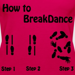How to Breakdance Tops - Women's Premium Tank Top