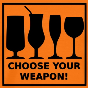 Choose your weapon T-Shirts - Männer Premium T-Shirt