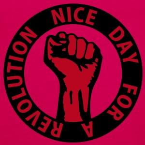 2 colors - nice day for a revolution - against capitalism working class war revolution Tops - Women's Premium Tank Top