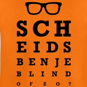 Scheids ben je blind of zo? Kinder shirts - Teenager Premium T-shirt