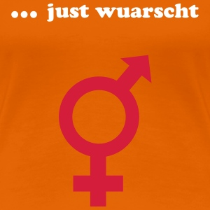 ... just wuarscht - Frauen Premium T-Shirt