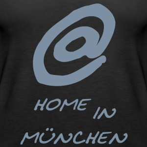 @ home in münchen Tops - Frauen Premium Tank Top