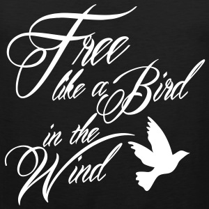 free like a bird in the wind T-shirts - Mannen Premium tank top