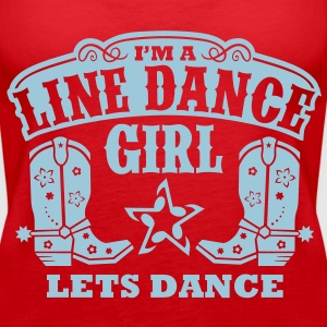 IM A LINE DANCE GIRL Tops - Frauen Premium Tank Top