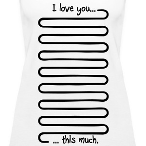 I love you this much Tops - Women's Premium Tank Top