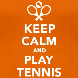 Keep calm and play Tennis T-Shirts - Frauen Premium T-Shirt