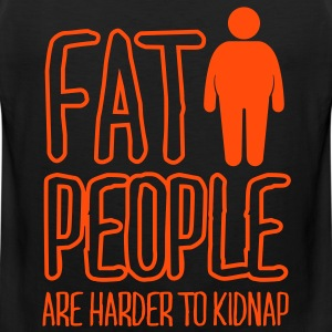 fat people are harder to kidnap T-shirts - Herre Premium tanktop