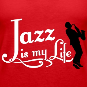 jazz is my life Topper - Premium singlet for kvinner