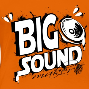 big sound maker Tee shirts - T-shirt Premium Femme