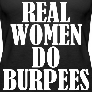 Real Women Do Burpees Top - Canotta premium da donna
