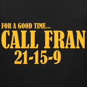 Call Fran T-Shirts - Men's Premium Tank Top