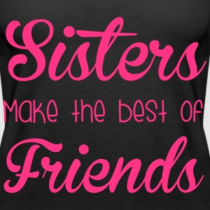 Sisters  Tops - Women's Premium Tank Top