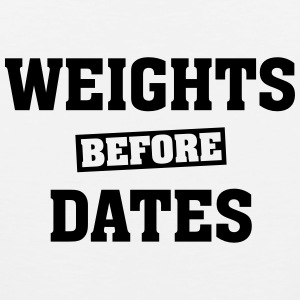 Weights Before Dates Tee shirts - Débardeur Premium Homme