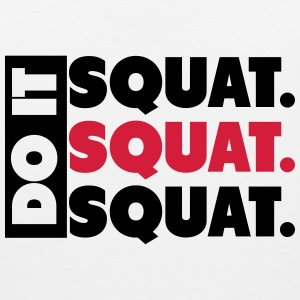 Do It. Squat.Squat.Squat  Tee shirts - Débardeur Premium Homme