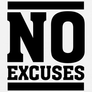 No Excuses T-shirts - Mannen Premium tank top