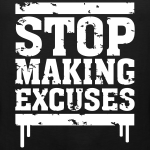 Stop Making Excuses T-Shirts - Men's Premium Tank Top