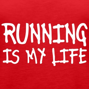 running is my life Tops - Vrouwen Premium tank top