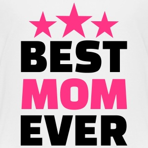 Best Mom ever T-Shirts - Kinder Premium T-Shirt