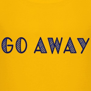 go away Shirts - Teenage Premium T-Shirt