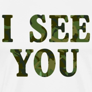 I see you camouflage T-Shirts - Men's Premium T-Shirt