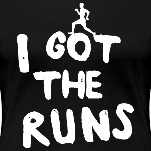 I Got the Runs T-Shirts - Women's Premium T-Shirt