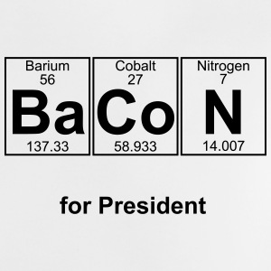 Bacon for President (you can change text) - Baby T-Shirt