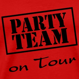 Party Team on Tour Magliette - Maglietta Premium da uomo