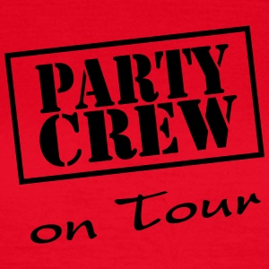 Party Crew on Tour Tee shirts - T-shirt Femme