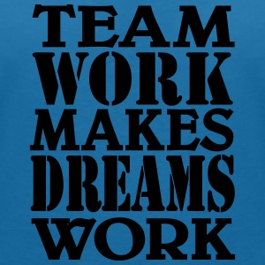 Team work makes dreams work T-Shirts - Women's V-Neck T-Shirt