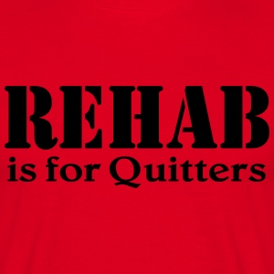 Rehab is for Quitters T-shirts - Herre-T-shirt