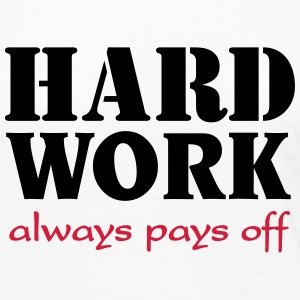 Hard work always pays off Tee shirts manches longues - T-shirt manches longues Premium Femme